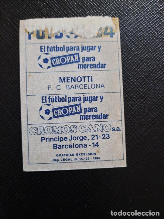 Cromos de Fútbol: MENOTTI BARCELONA CANO 1983 1984 CROMO FUTBOL LIGA 83 84 - DESPEGADO - CROPAN 787 - Foto 2 - 254457160