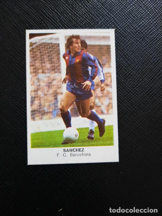 SANCHEZ BARCELONA CANO 1983 1984 CROMO FUTBOL LIGA 83 84 - DESPEGADO - CROPAN 789 (Coleccionismo Deportivo - Álbumes y Cromos de Deportes - Cromos de Fútbol)
