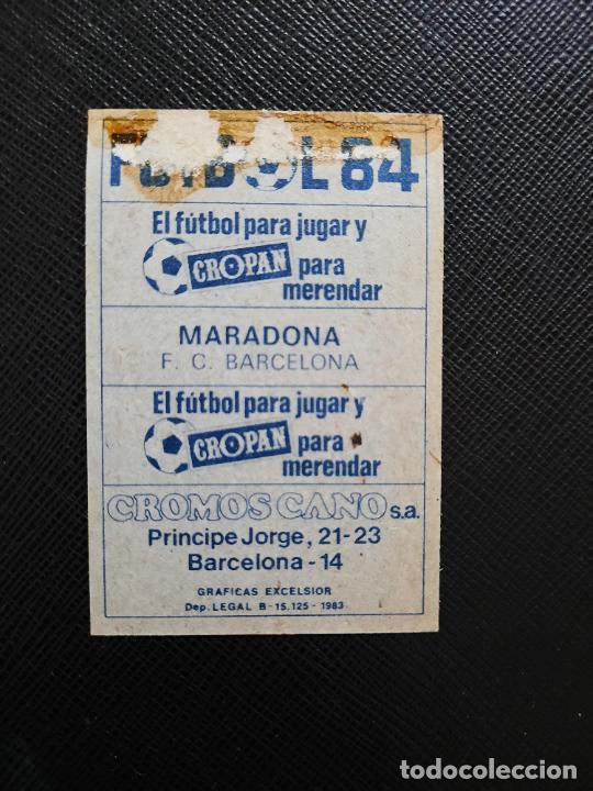 Cromos de Fútbol: MARADONA BARCELONA CANO 1983 1984 CROMO FUTBOL LIGA 83 84 - DESPEGADO - CROPAN WW1 151 VERSION - Foto 2 - 254458045