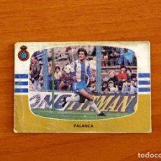 Cromos de Fútbol: R.C.D. ESPAÑOL, ESPANYOL - PALANCA - CROMOS CANO - LIGA 1984-1985, 84-85 - NUNCA PEGADO. Lote 254973555