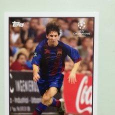 Cromos de Fútbol: LIONEL MESSI ROOKIE RC TOPPS CHAMPIONS LEAGUE. Lote 254979290