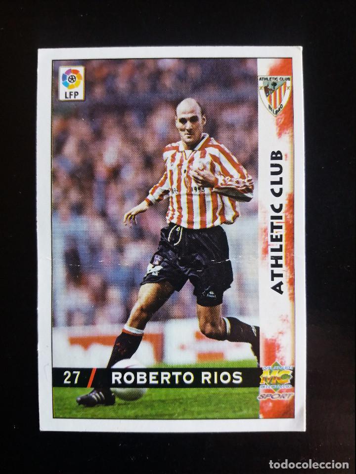 27 ROBERTO RIOS - ATHLETIC CLUB - MUNDICROMO 98/99 (Coleccionismo Deportivo - Álbumes y Cromos de Deportes - Cromos de Fútbol)