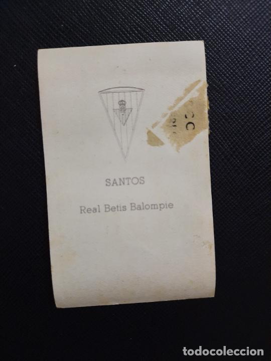 Cromos de Fútbol: SANTOS REAL BETIS FERCA 1960 1961 CROMO FUTBOL LIGA 60 61 - - A28 PG514 - Foto 2 - 255011025