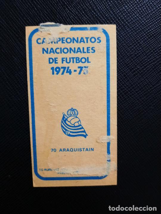 Cromos de Fútbol: ARAQUISTAIN REAL SOCIEDAD RUIZ ROMERO 1974 1975 CROMO FUTBOL LIGA 74 75 DESPEGADO - A31 - PG199 70 - Foto 2 - 255370680