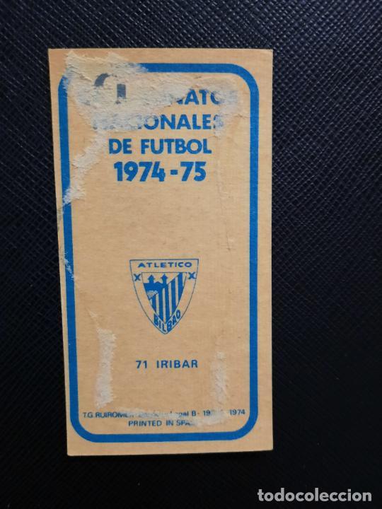 Cromos de Fútbol: IRIBAR BILBAO RUIZ ROMERO 1974 1975 CROMO FUTBOL LIGA 74 75 DESPEGADO - A31 - PG199 71 - Foto 2 - 255370835