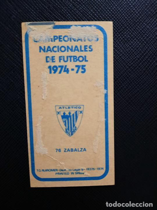 Cromos de Fútbol: ZABALZA BILBAO RUIZ ROMERO 1974 1975 CROMO FUTBOL LIGA 74 75 DESPEGADO - A31 - PG208 76 - Foto 2 - 255372025