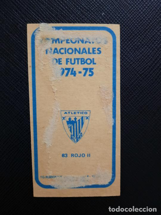 Cromos de Fútbol: ROJO II BILBAO RUIZ ROMERO 1974 1975 CROMO FUTBOL LIGA 74 75 DESPEGADO - A31 - PG208 83 - Foto 2 - 255372890