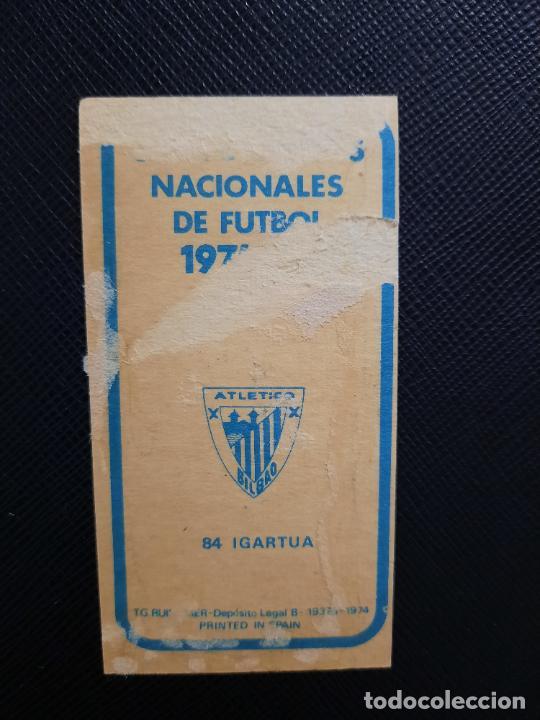 Cromos de Fútbol: IGARTUA BILBAO RUIZ ROMERO 1974 1975 CROMO FUTBOL LIGA 74 75 DESPEGADO - A31 - PG208 84 - Foto 2 - 255373000