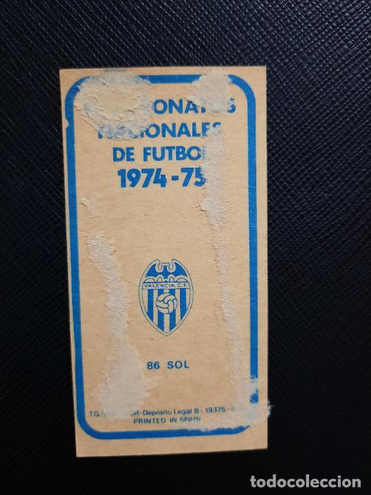 Cromos de Fútbol: SOL VALENCIA RUIZ ROMERO 1974 1975 CROMO FUTBOL LIGA 74 75 DESPEGADO - A31 - PG208 86 - Foto 2 - 255373240
