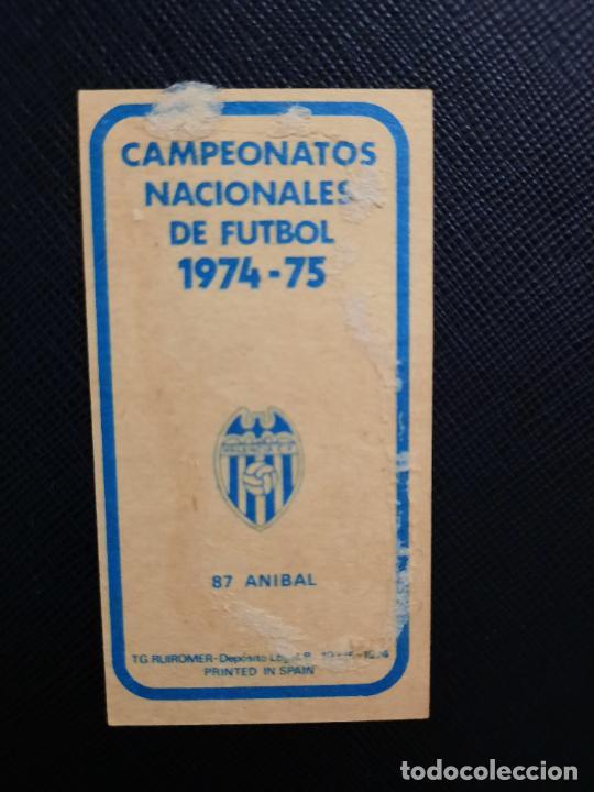 Cromos de Fútbol: ANIBAL VALENCIA RUIZ ROMERO 1974 1975 CROMO FUTBOL LIGA 74 75 DESPEGADO - A31 - PG208 87 - Foto 2 - 255373325