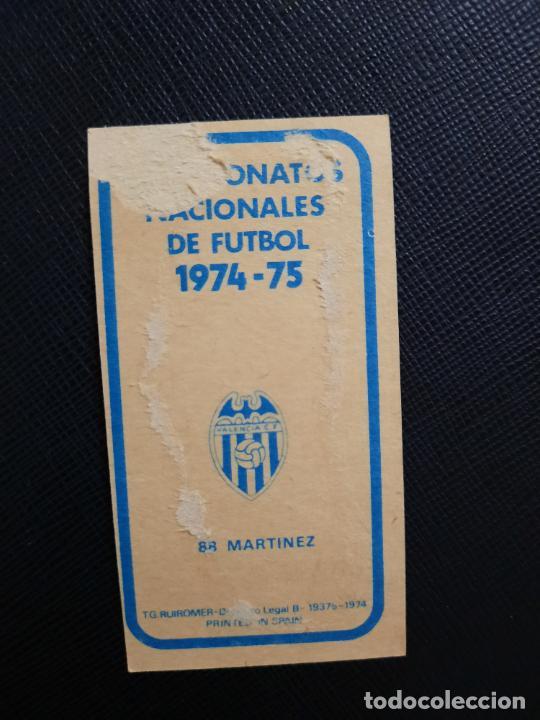 Cromos de Fútbol: MARTINEZ VALENCIA RUIZ ROMERO 1974 1975 CROMO FUTBOL LIGA 74 75 DESPEGADO - A31 - PG208 88 - Foto 2 - 255373390