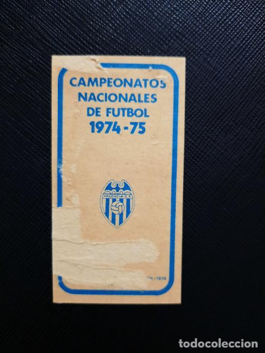 Cromos de Fútbol: CLARAMUNT VALENCIA RUIZ ROMERO 1974 1975 CROMO FUTBOL LIGA 74 75 DESPEGADO - A31 - PG208 90 - Foto 2 - 255373535