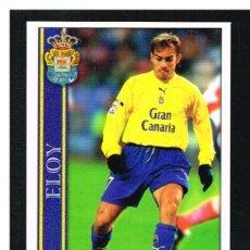 Cromos de Fútbol: FICHAS DE LA LIGA 2001 (2000-2001) - MUNDICROMO - Nª 377 ELOY - NUEVO. Lote 256065360
