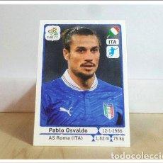 Cromos de Fútbol: EURO2012 POLAND UKRAINE PANINI OSVALDO Nº 332 ITALIA ALBUM EURO 2012 EUROCOPA POLONIA UCRANIA. Lote 257556935