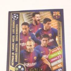 Cromos de Fútbol: PES ATTACK CARD GOLD LIMITED EDITION NEYMAR JR MESSI SUÁREZ INIESTA BUSQUETS CHAMPIONS LEAGUE TOPPS. Lote 262152240
