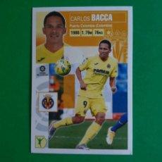 Cromos de Fútbol: 15 BIS BACCA (COLOCA) / NUEVA IMAGEN (382 ED. BRASIL) - VILLARREAL - EDICIONES ESTE 20/21 (NUEVO). Lote 262824730