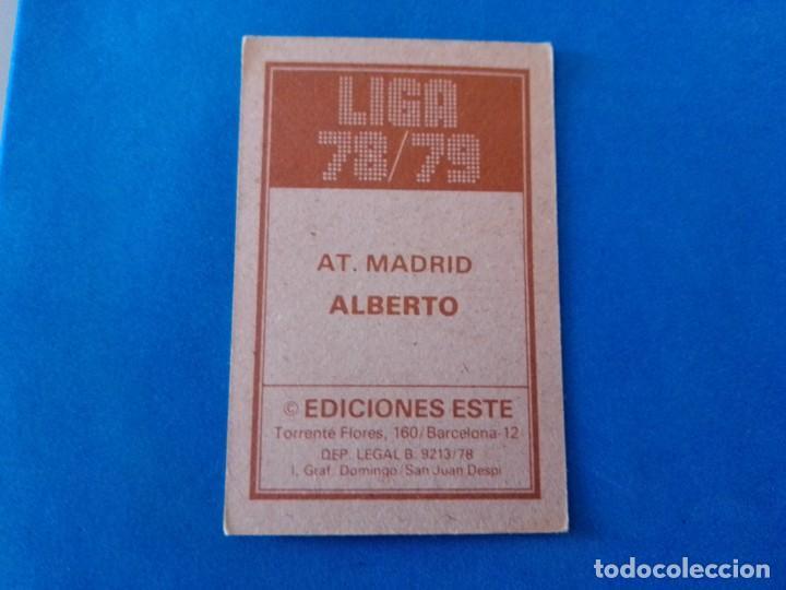 Cromos de Fútbol: ALBERTO AT ATLETICO DE MADRID LIGA 78 79 EDICIONES ESTE 1978 1979 CROMO SIN PEGAR - Foto 2 - 263620495
