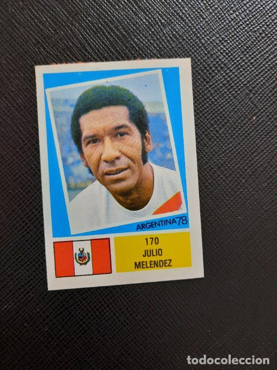 JULIO MELENDEZ PERU FHER ARGENTINA MUNDIAL 1978 CROMO FUTBOL 78 - DESPEGADO - 170 (Coleccionismo Deportivo - Álbumes y Cromos de Deportes - Cromos de Fútbol)