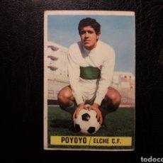 Cromos de Fútbol: POYOYO ELCHE. BAJA. ESTE 1974-1975 74-75 SIN PEGAR VER FOTOS. PEDIDO MÍNIMO 3 €.. Lote 268907364