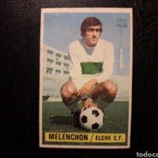 Cromos de Fútbol: MELENCHÓN ELCHE ESTE 1974-1975 74-75 SIN PEGAR VER FOTOS. PEDIDO MÍNIMO 3 €.. Lote 268907384