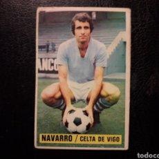 Cromos de Fútbol: NAVARRO CELTA DE VIGO ESTE 1974-1975 74-75 SIN PEGAR VER FOTOS. PEDIDO MÍNIMO 3 €. Lote 268907409