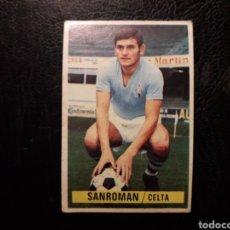 Cromos de Fútbol: SANROMÁN CELTA DE VIGO ESTE 1974-1975 74-75 SIN PEGAR VER FOTOS. PEDIDO MÍNIMO 3 €.. Lote 268907414