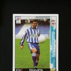 Cromos de Fútbol: #213 PAULETA RCD DEPORTIVO LAS FICHAS DE LA LIGA 98 99 MUNDICROMO 1998 1999. Lote 269185358