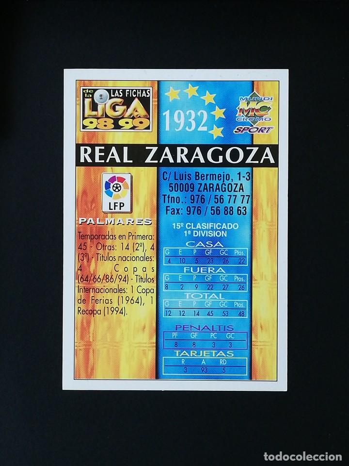 Cromos de Fútbol: #217 ESCUDO REAL ZARAGOZA LAS FICHAS DE LA LIGA 98 99 MUNDICROMO 1998 1999 - Foto 2 - 269185838