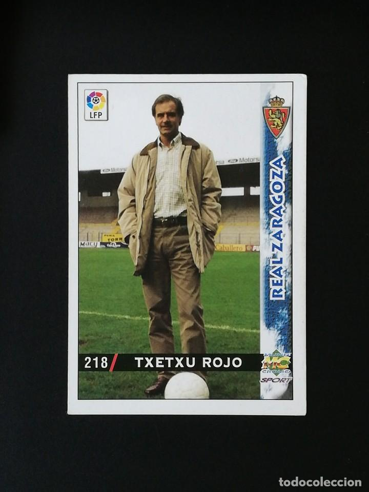 #218 TXETXU ROJO REAL ZARAGOZA LAS FICHAS DE LA LIGA 98 99 MUNDICROMO 1998 1999 (Coleccionismo Deportivo - Álbumes y Cromos de Deportes - Cromos de Fútbol)