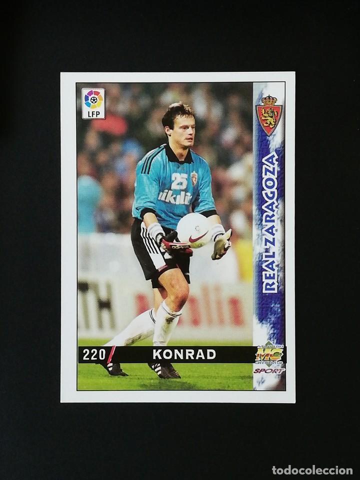 #220 KONRAD REAL ZARAGOZA LAS FICHAS DE LA LIGA 98 99 MUNDICROMO 1998 1999 (Coleccionismo Deportivo - Álbumes y Cromos de Deportes - Cromos de Fútbol)