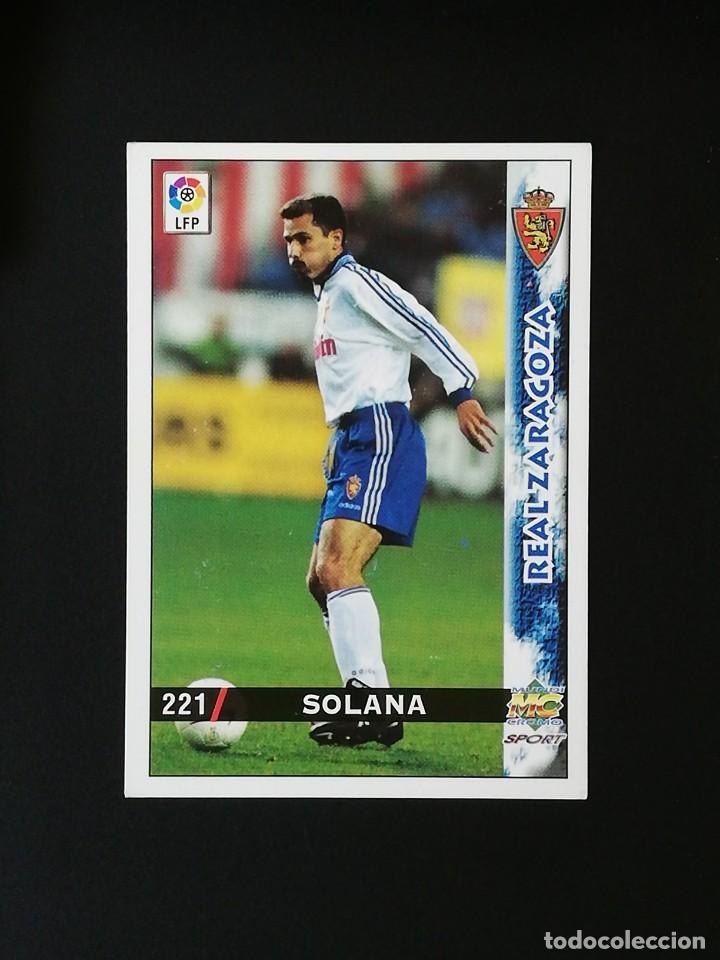 #221 SOLANA REAL ZARAGOZA LAS FICHAS DE LA LIGA 98 99 MUNDICROMO 1998 1999 (Coleccionismo Deportivo - Álbumes y Cromos de Deportes - Cromos de Fútbol)
