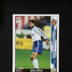 Cromos de Fútbol: #221 SOLANA REAL ZARAGOZA LAS FICHAS DE LA LIGA 98 99 MUNDICROMO 1998 1999. Lote 269186248