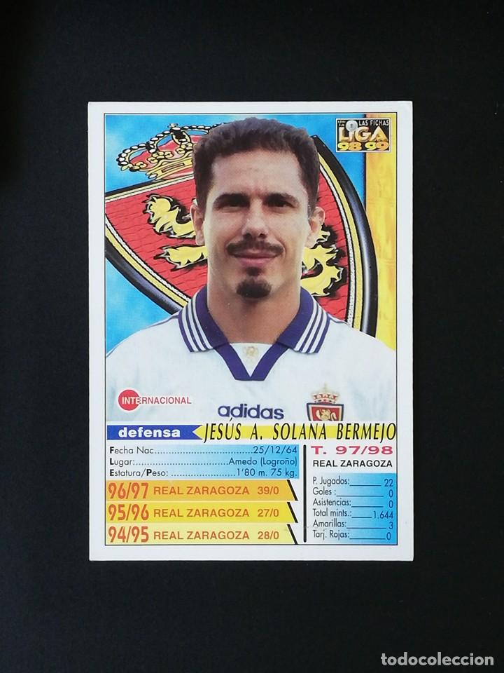 Cromos de Fútbol: #221 SOLANA REAL ZARAGOZA LAS FICHAS DE LA LIGA 98 99 MUNDICROMO 1998 1999 - Foto 2 - 269186248