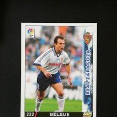 Cromos de Fútbol: #222 BELSUE REAL ZARAGOZA LAS FICHAS DE LA LIGA 98 99 MUNDICROMO 1998 1999. Lote 269186268