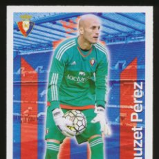 Cromos de Fútbol: #1020. NAUZET PEREZ - CA OSASUNA 2015/2016 - MUNDICROMO FICHAS LIGA CARD/CROMO 15/16. Lote 269221958