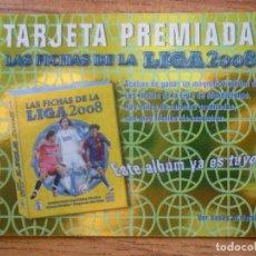 Cromos de Fútbol: MUNDICROMO FICHAS LIGA 2008 TARJETA PREMIADA ALBUM GRANDE BRILLO LISO BOMBOS RESALTADOS 2007 2008. Lote 270635688