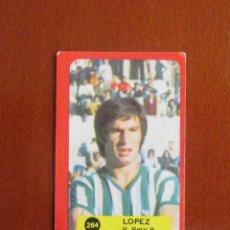 Cromos de Fútbol: LIGA FUTBOL 75 - 76 CROMO 264 LOPEZ BETIS CROMOS 1975 - 1976 GRAFIMUR SOLANO JIMENEZ GODOY. Lote 275200958