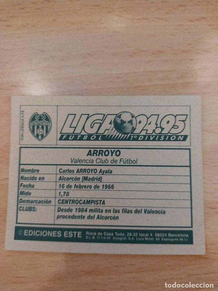Cromos de Fútbol: Cromo 94/95 liga este. Arroyo. Valencia. Nunca pegado. - Foto 2 - 276959043