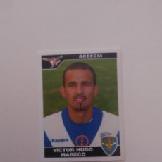 Cromos de Fútbol: 57 VICTOR HUGO MARECO BRESCIA STICKER CROMO PANINI LIGA ITALIA SERIA A CALCIO FÚTBOL 2004-2005 04-05. Lote 277443778