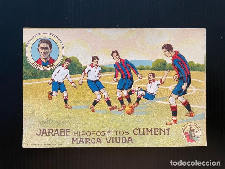 CROMO FUTBOL DEL FUTBOL CLUB BARCELONA (ALCANTARA) - JARABE HIPOFOSFITOS CLIMENT (Coleccionismo Deportivo - Álbumes y Cromos de Deportes - Cromos de Fútbol)