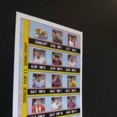 Cromos de Fútbol: 655 INDICE ÚLTIMA HORA II / TOP ONCE (REVERSO MATE) (CASILLAS, RAMOS, RONALDINHO.. - MUNDICROMO 2007. Lote 277729138