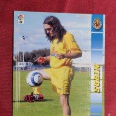 Cromos de Fútbol: MEGACRACKS 2004 2005 PANINI. SORIN. Nº 442 BIS. MERCADO INVIERNO. VILLARREAL. Lote 277847938