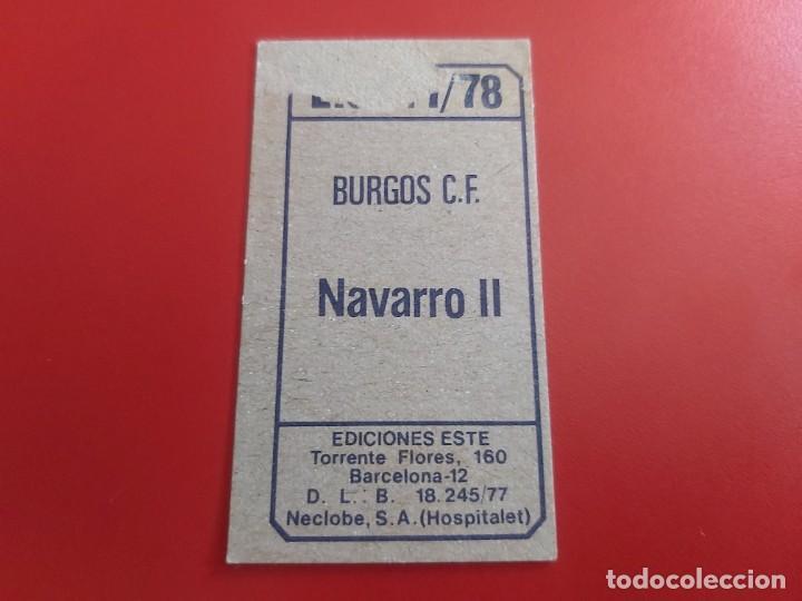 Cromos de Fútbol: LIGA 1977 1978 77 78 COLECCIONES ESTE CROMOS FUTBOL NAVARRO II-BURGOS DESPEGADO - Foto 2 - 278299973
