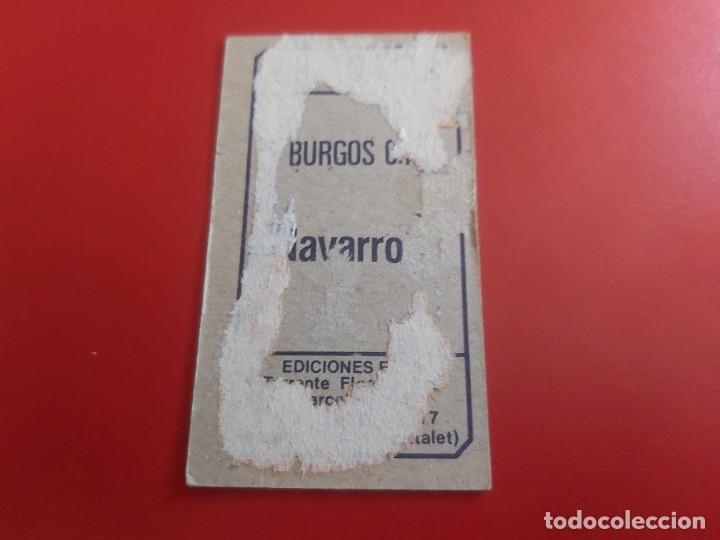 Cromos de Fútbol: LIGA 1977 1978 77 78 COLECCIONES ESTE CROMOS FUTBOL NAVARRO II-BURGOS DESPEGADO - Foto 2 - 278300033