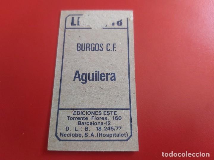 Cromos de Fútbol: LIGA 1977 1978 77 78 COLECCIONES ESTE CROMOS FUTBOL AGUILERA-BURGOS DESPEGADO - Foto 2 - 278300103