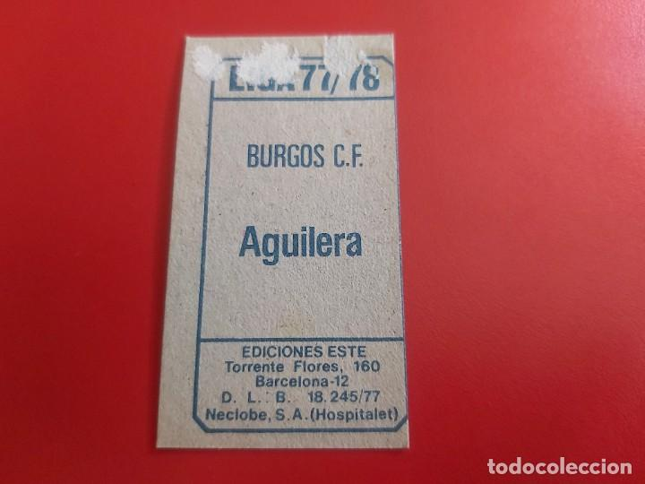 Cromos de Fútbol: LIGA 1977 1978 77 78 COLECCIONES ESTE CROMOS FUTBOL AGUILERA-BURGOS DESPEGADO - Foto 2 - 278300118