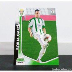 Cromos de Fútbol: MEGACRACKS 2014 2015 14 15 PANINI BORJA GARCÍA Nº 106 BIS CÓRDOBA ALBUM LIGA CARD MEGA CRACKS MGK. Lote 278924363
