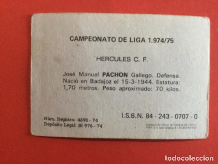 Cromos de Fútbol: Pachon Hercules CF cromos fútbol FHER Liga 1974 1975 SIN PEGAR - Foto 2 - 287785318
