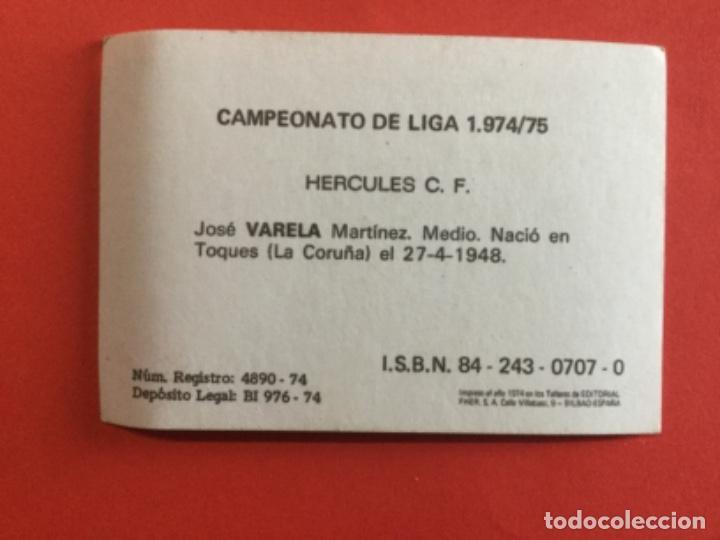 Cromos de Fútbol: Varela Hercules CF cromos fútbol FHER Liga 1974 1975 SIN PEGAR - Foto 2 - 287785463