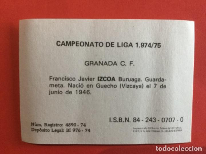 Cromos de Fútbol: Izcoa Granada CF cromos fútbol FHER Liga 1974 1975 SIN PEGAR - Foto 2 - 287785713